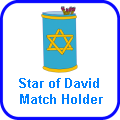 Star of David Match Holder