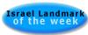 Israel Landmark of the Week